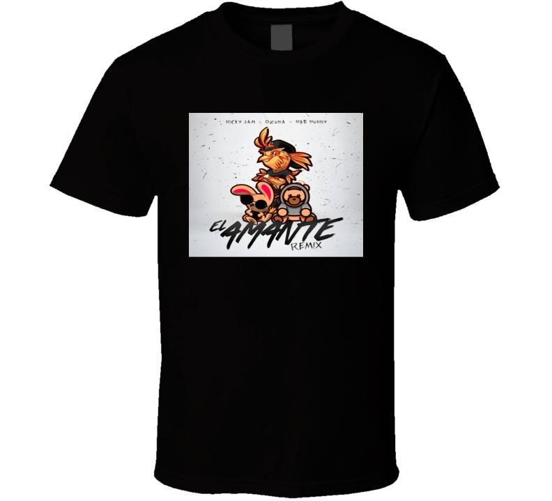 El Amante Remix Reggaeton Nicky Jam Ozuna Bad Bunny T Shirt