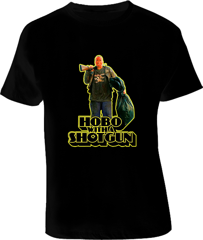 Hobo with a Shotgun Movie T Shirt