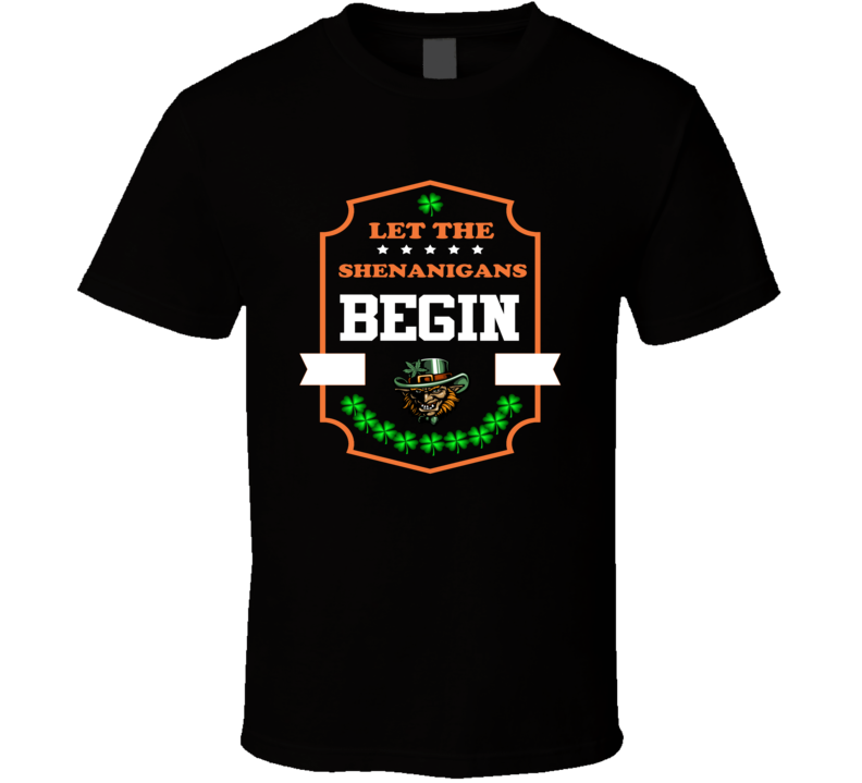 Let The Shenanigans Begin St Patricks Day Brand New Classic Black T Shirt
