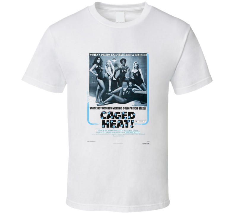 Caged Heat  Action Movie Brand New Classic White T Shirt