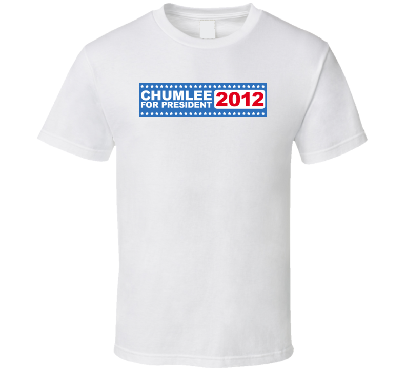 Chumlee For President 2012 T Shirt