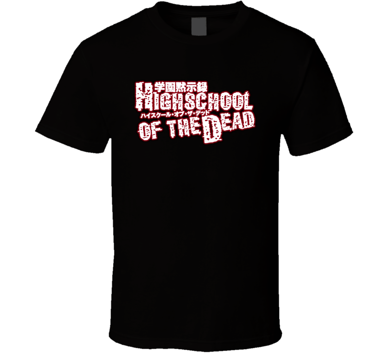 Hishschool Of The Dead T Shirt