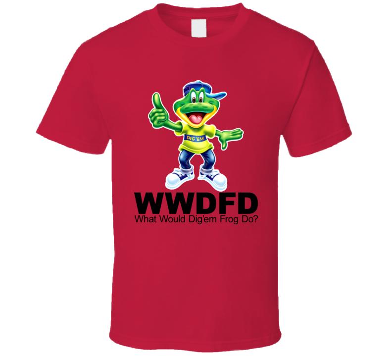 Wwdfd What Would Dig em Frog Do T Shirt