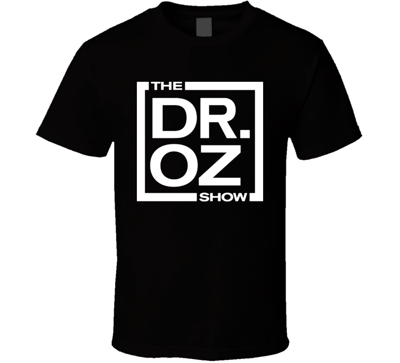 Dr Oz Show T Shirt