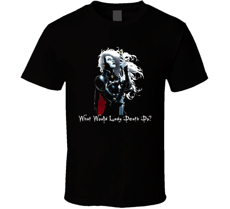 Wwldd Lady Death T Shirt