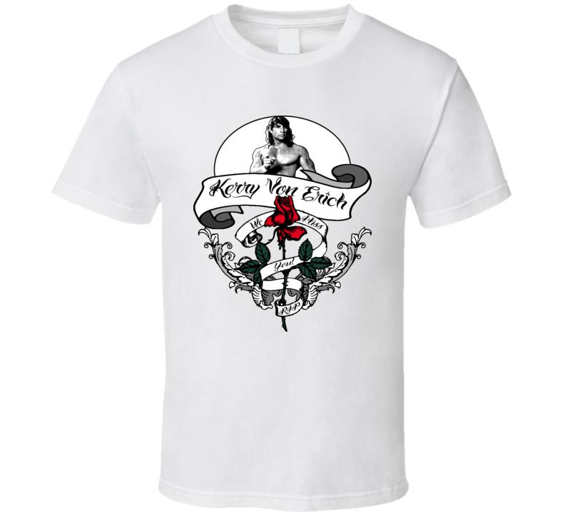 Kerry Von Erich Wrestling RIP T Shirt