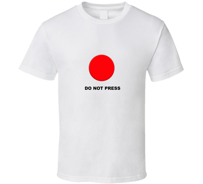big red button do not press t shirt
