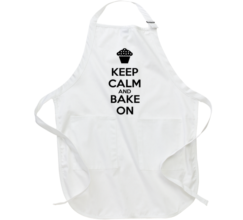 Keep Calm and Bake On Funny Chef Baker Cook Apron