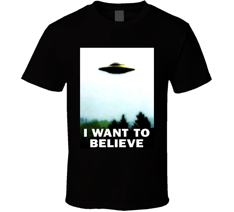 I Want to Believe X Files Season One Episode One Poster T Shirt