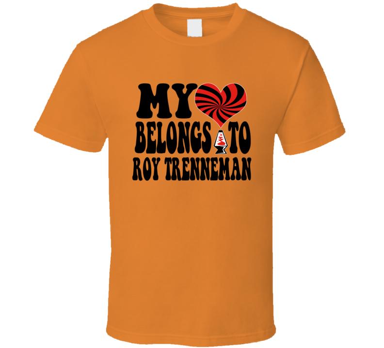 My Heart Belongs To Roy Trenneman It Crowd Fan Gift T Shirt