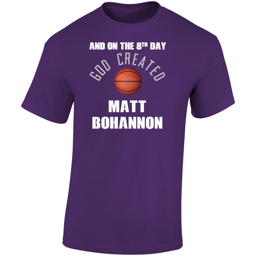 8th Day God Created Matt Bohannon Northern Iowa Basketball T Shirt