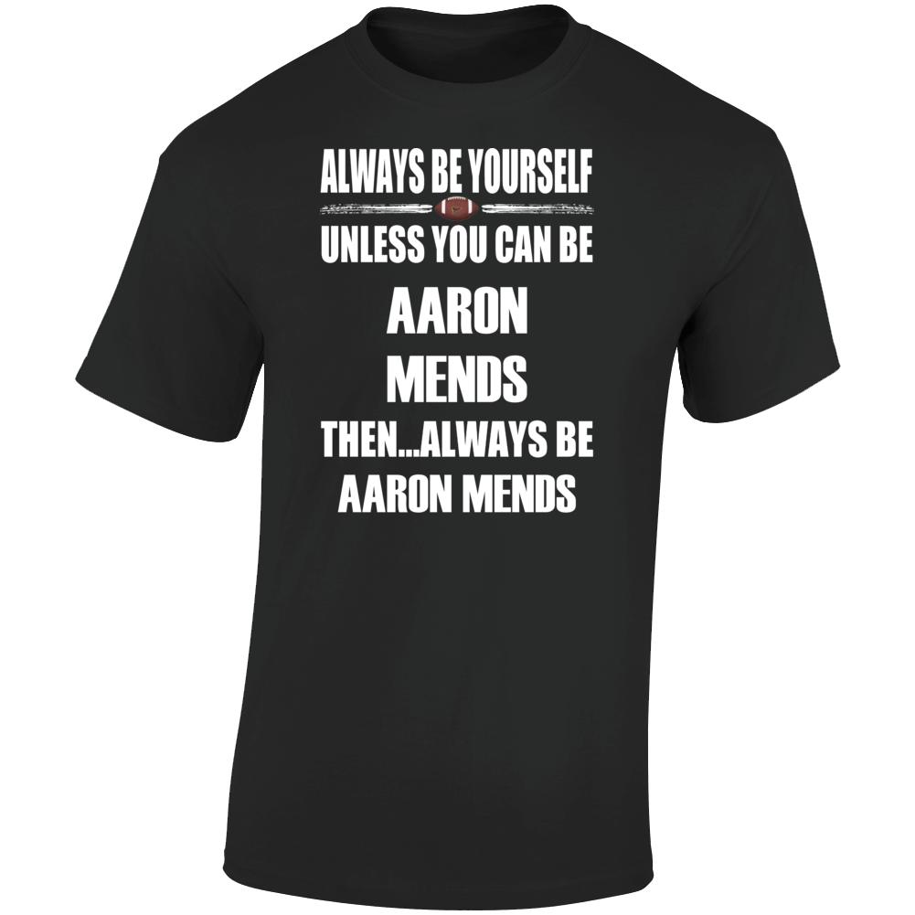 Aaron Mends Be Yourself Iowa City Football Fan T Shirt