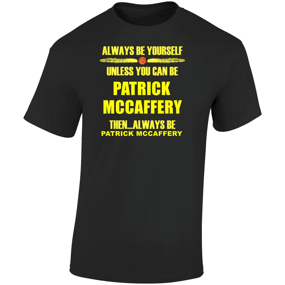 Patrick Mccaffery Be Yourself Iowa Basketball Fan T Shirt