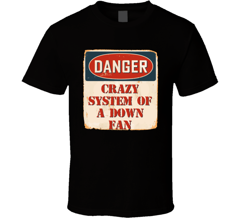 Crazy System of a Down Fan Music Artist Vintage Sign T Shirt