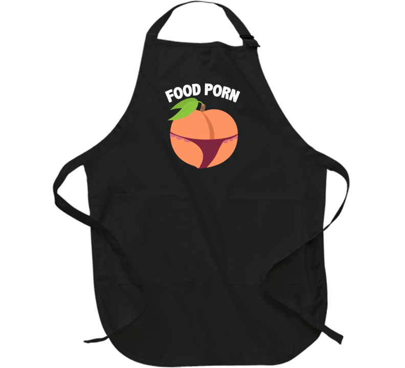 Food Porn Peach Wearing A Thong Funny Foodie Apron