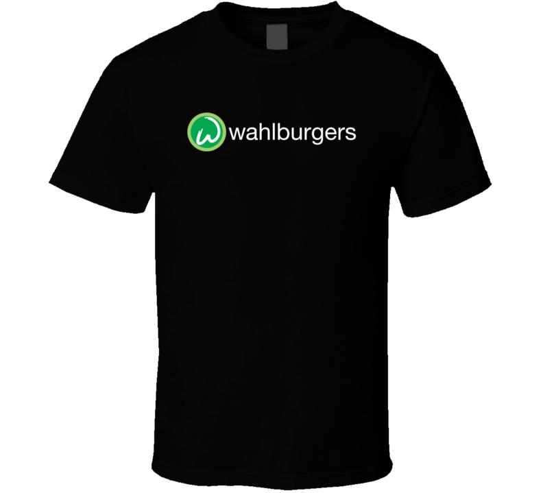 Wahlburgers Popular Detroit Restaurant Food T Shirt