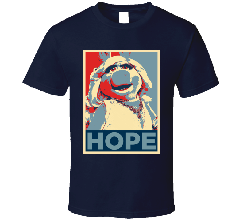 Miss Piggy Hope Style Funny T Shirt