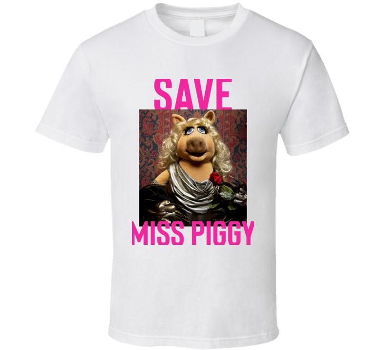 Save Miss Piggy Miss Piggy Funny T Shirt