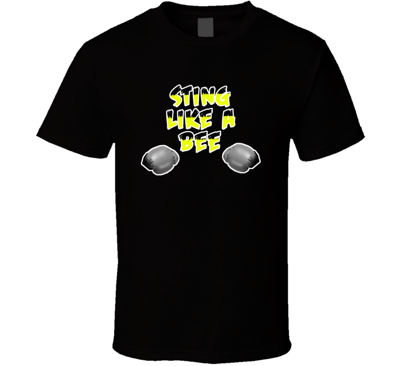 Float Like A Butterfly Sting Like A Bee Muhammad Ali T Shirt Boxing T