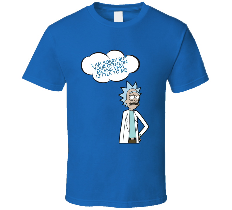 Rick And Morty T-Shirt Opinion Means Nothing T Shirt Inspired Cartoon Unisex Top