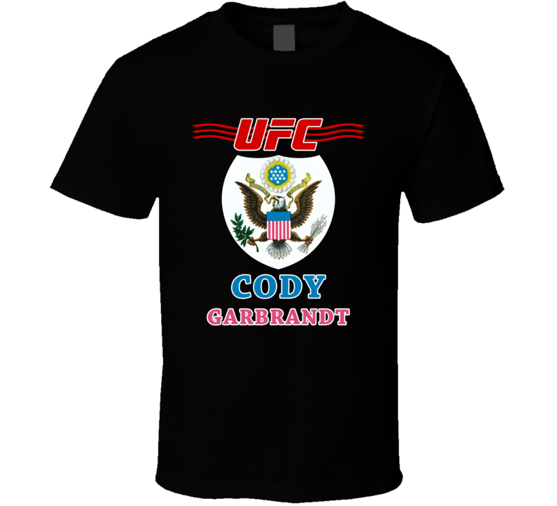 Cody Garbrandt UFC T Shirt Ultimate Fighting Championship USA MMA Top