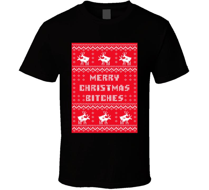 Merry Christmas Bitches T Shirt santa holidays gift tee