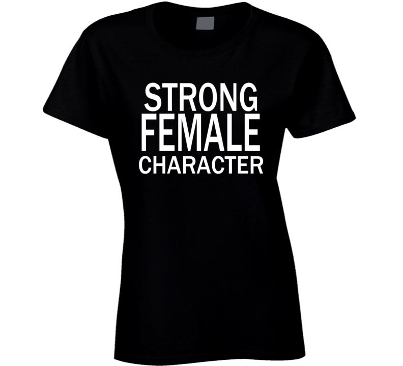 Women Rights Women Power Strong Female Character Statement  T Shirt