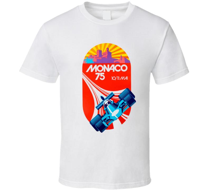 Cool Monaco Grand Prix 1975 Race Poster Car Racing T Shirt