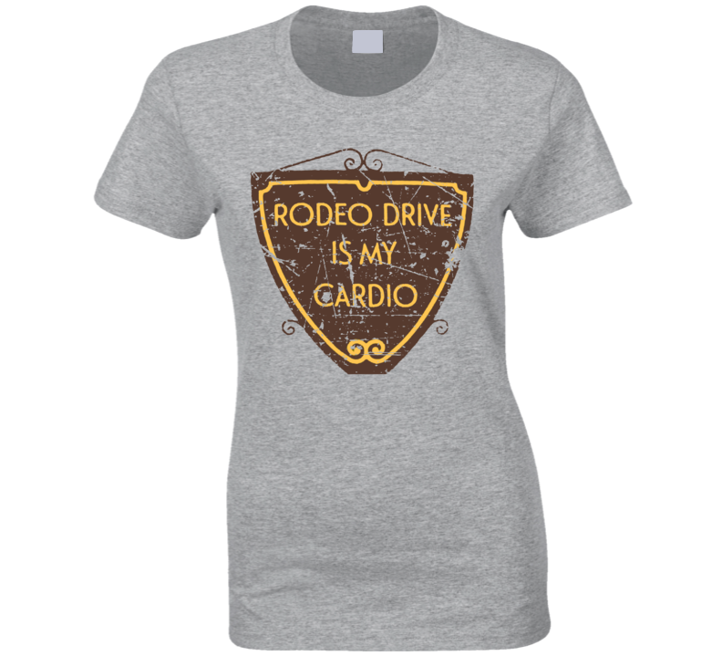 Rodeo Drive is My Cardio Distressed  T Shirt