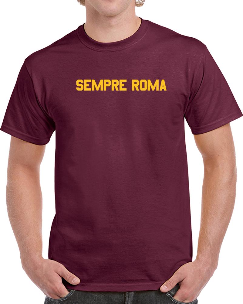 As Roma Soccer Team Sempre Roma Soccer Fan  T Shirt