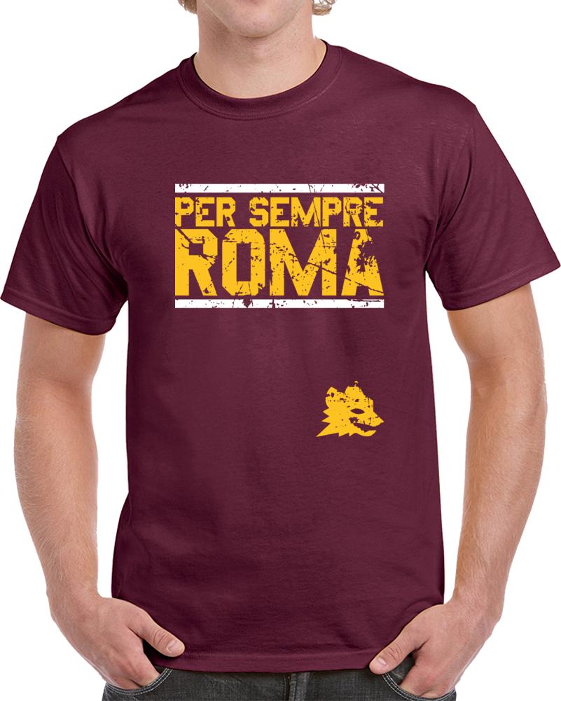 As Roma Soccer Team Per Sempre Roma Forever Soccer Fan T Shirt