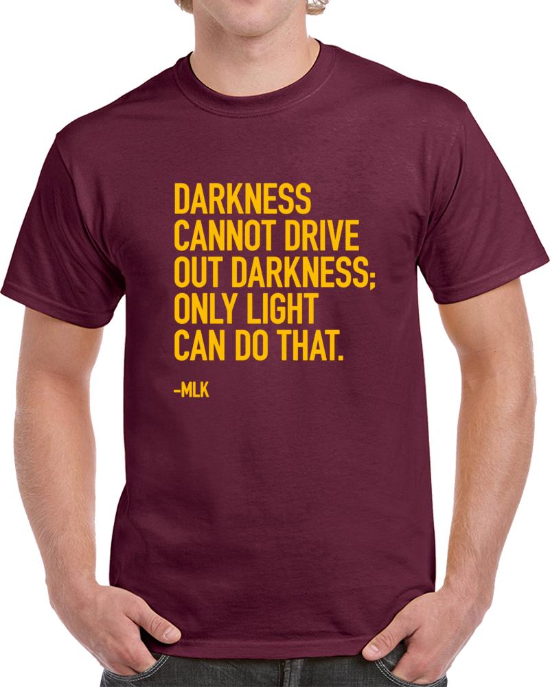 Lebron James Zero Dark Thirty MLK Quote Cleveland Basketball  T Shirt