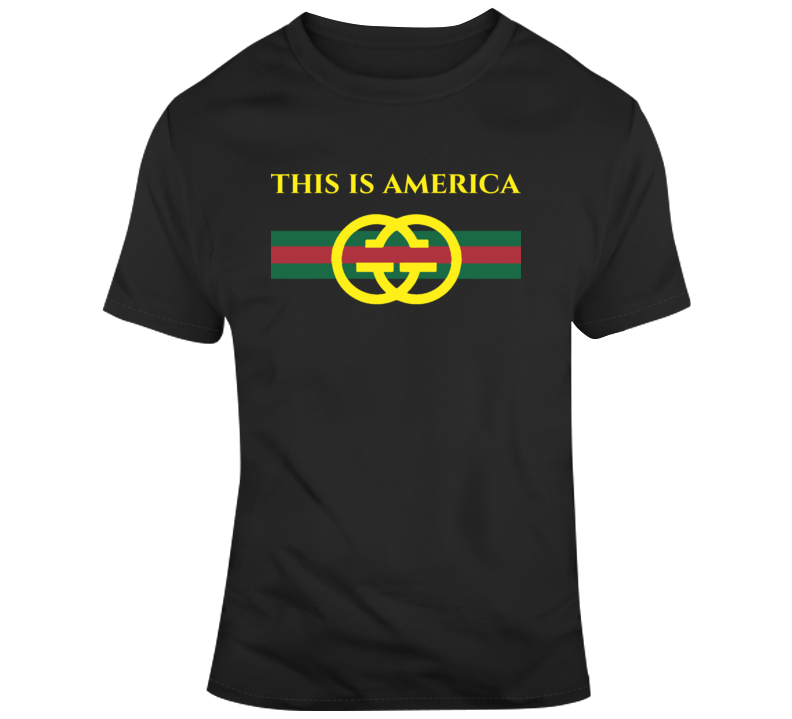 Donald Glover Fan This is America Gucci Parody T Shirt