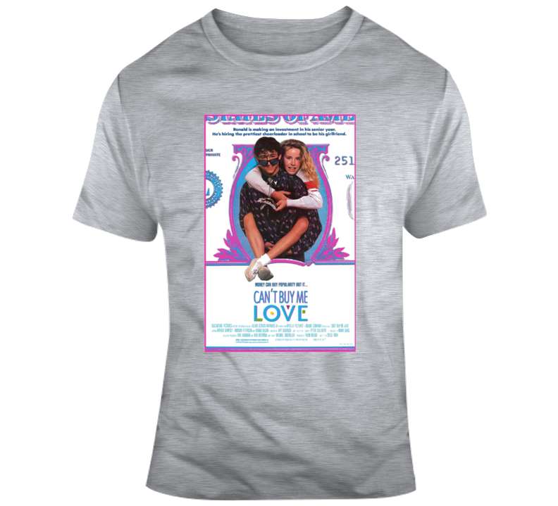 Can't Buy Me Love Retro 80's Movie Fan Poster V2 T Shirt