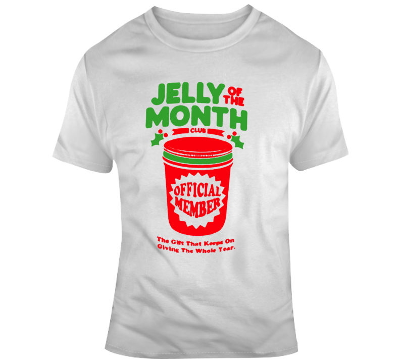 Retro Comedy Movie Christmas Vacation Jelly of The Month  Movie Fan T Shirt