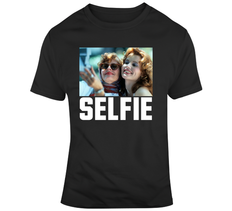 Classic 90's  Movie Fan Thelma And Louise Selfie T Shirt