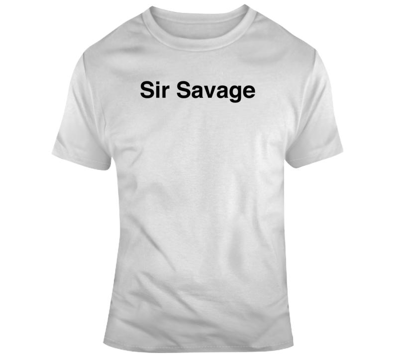 Funny 21 Savage Sir Savage Music Fan  T Shirt