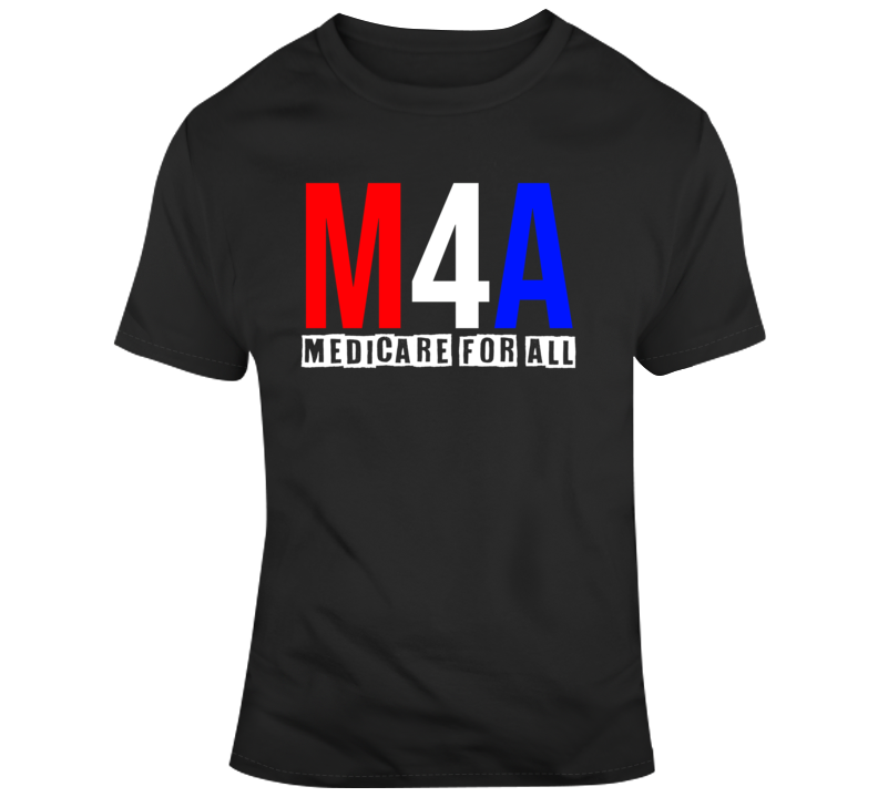 Medicare for All v2 T Shirt