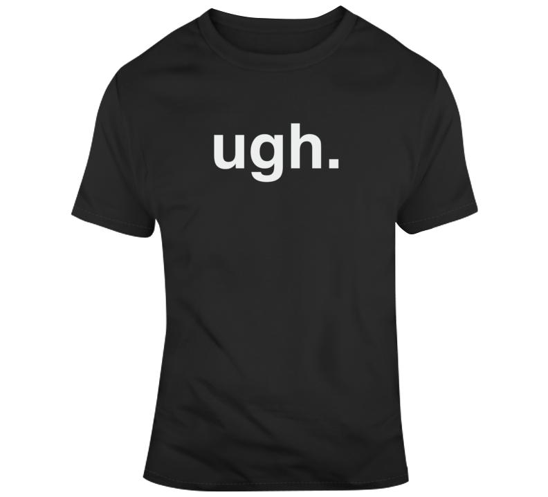 Ugh Mood v2 T Shirt