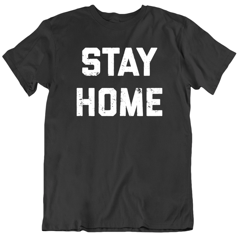 Stay Home Covid 19 Corona Virus Social Distancing  T Shirt
