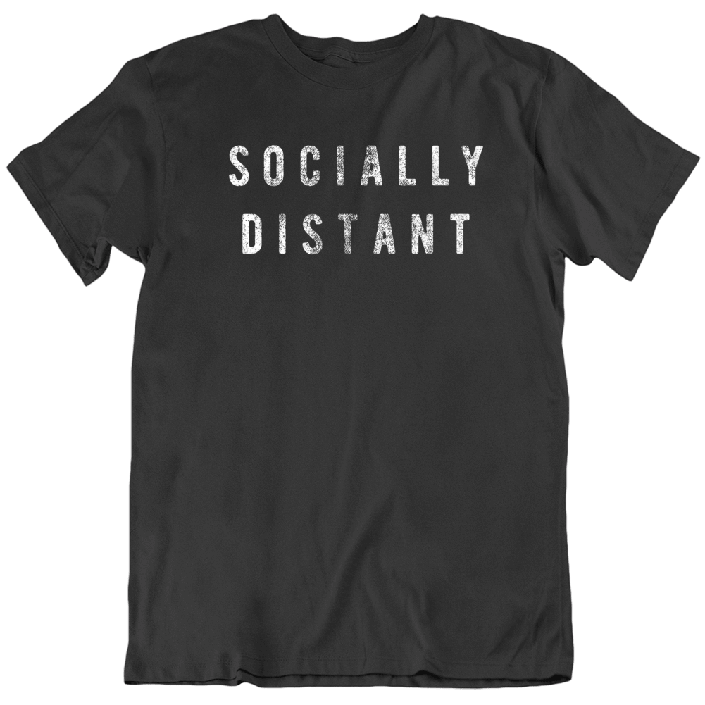 Socially Distant Covid 19 Corona Virus Social Distancing  T Shirt