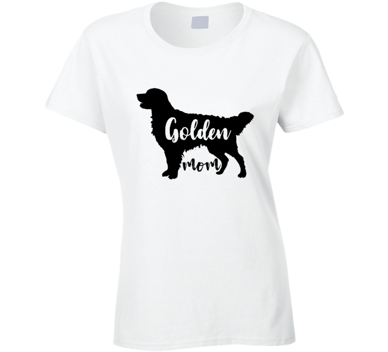 Dog Mom Golden Retriever Mom Funny  Ladies T Shirt