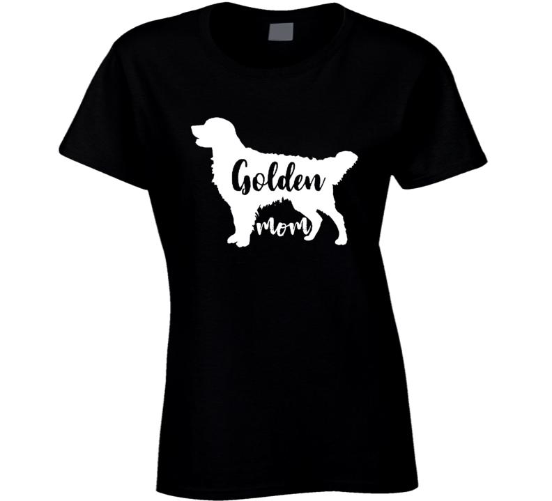 Dog Mom Golden Retriever Mom Funny Black Ladies T Shirt
