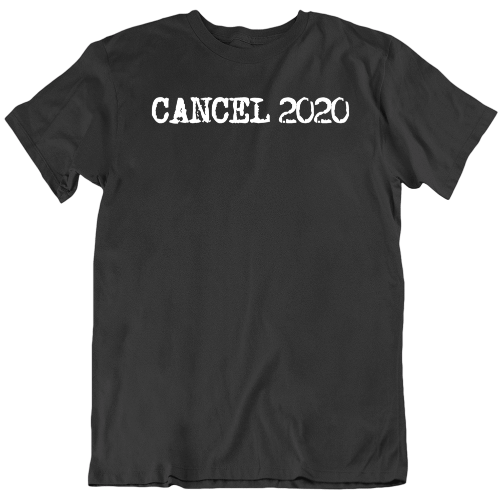 Cancel 2020 Sucks Funny    T Shirt