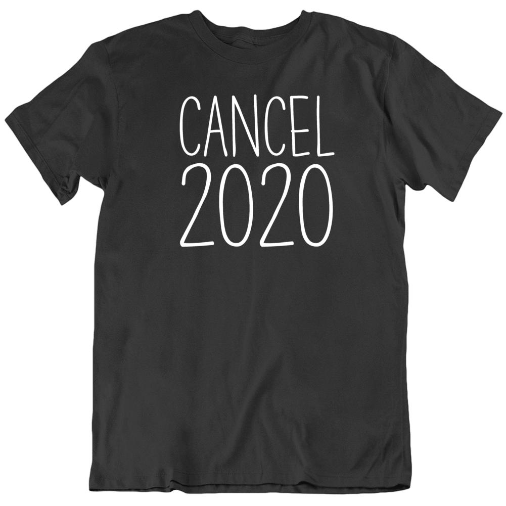 Cancel 2020 Sucks Funny V2 T Shirt