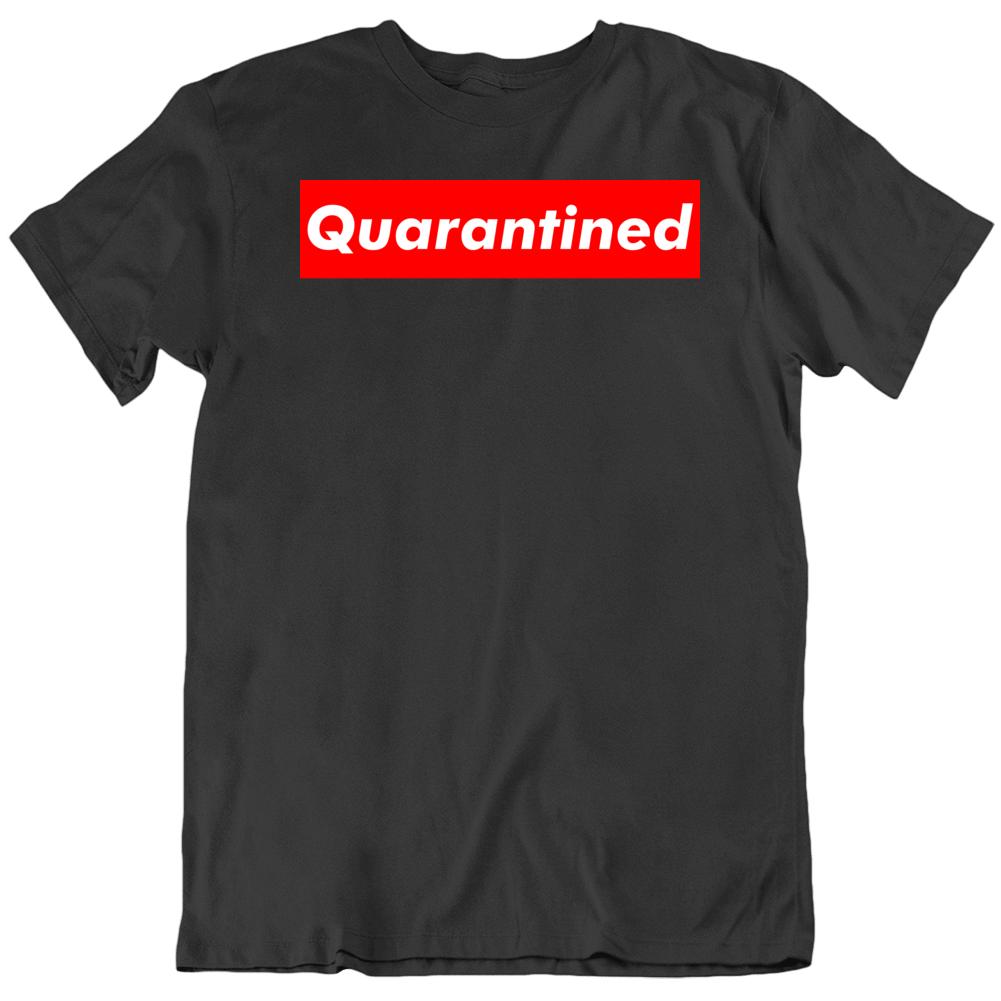 Funny Quarantined Supreme Parody  T Shirt