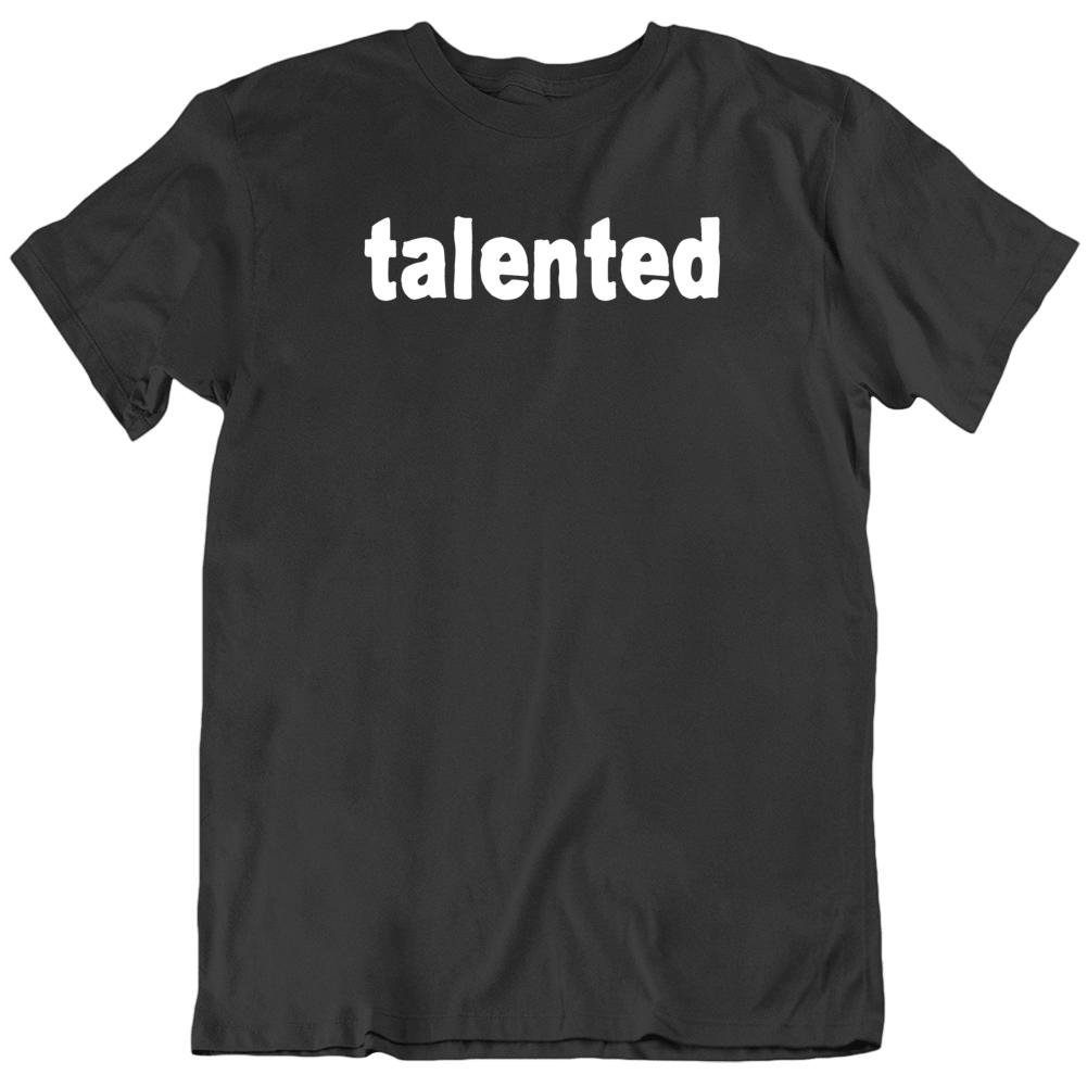 Talented Humor Cool V2  T Shirt
