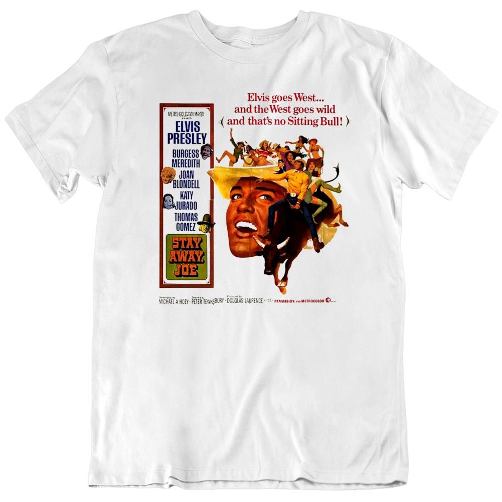 Stay Away Joe Classic Movie Poster Fan T Shirt
