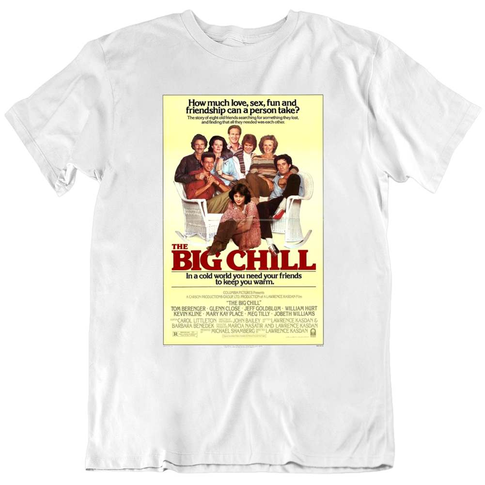 The Big Chill 1983 Movie Poster Fan T Shirt