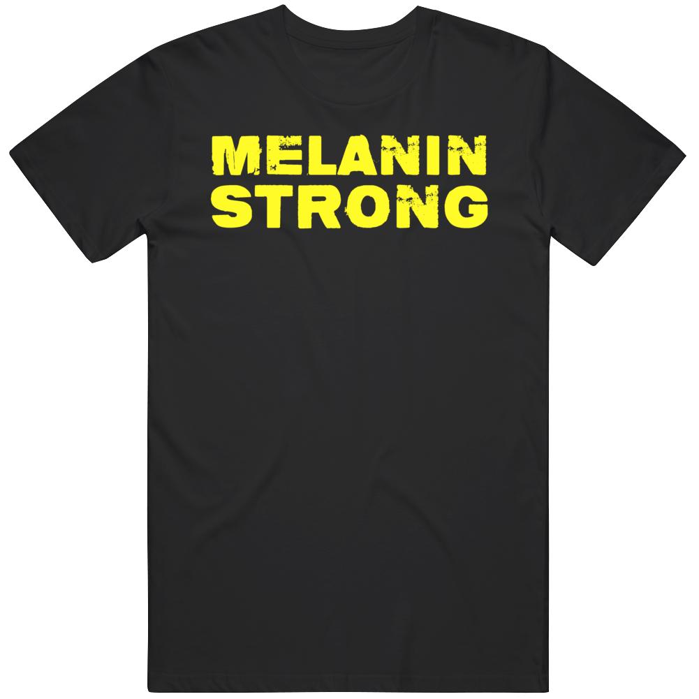 Melanin Strong  Black Lives Matter Distressed v2 T Shirt